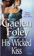 His Wicked Kiss by Gaelen Foley 2006