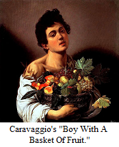 Boy With A Basket Of Fruit by Caravaggio - discussed in TFOL