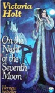 On The Night Of The Seventh Moon by Victoria Holt 1974