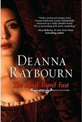 The Dead Travel Fast by Deanna Raybourn 2010