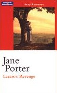 Lazaro's Revenge by Jane Porter 2002
