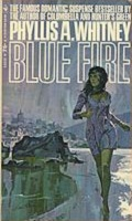Blue Fire by Phyllis A Whitney 1969