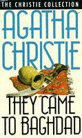 They Came To Baghdad by Agatha Christie 1990