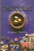 Chocolat by Joanne Harris 1999