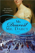My Dearest Mr. Darcy by Sharon Latham 2010