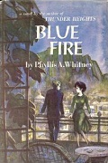 Blue Fire by Phyllis A Whitney 1961