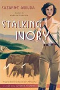Stalking Ivory by Suzanne Arruda 2007