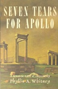 Seven Tears For Apollo by Phyllis A Whitney 1963