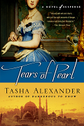 Tears Of Pearl by Tasha Alexander 2010