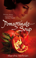 Pomegranate Soup by Marsha Mehran 2005