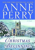 A Christmas Beginning by Anne Perry 2007