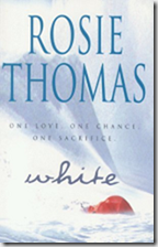 White by Rosie Thomas 2000