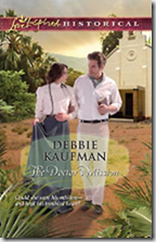 Cover of The Doctor's Mission by Debbie Kaufman 2011