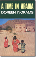 A Time In Arabia by Doreen Ingrams 1970